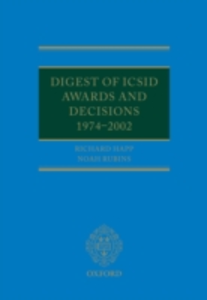Ebook in inglese Digest of ICSID Awards and Decisions: 1974-2002 Happ, Richard , Rubins, Noah