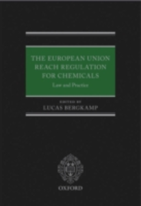 Ebook in inglese European Union REACH Regulation for Chemicals: Law and Practice -, -