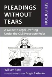 Foto Cover di Pleadings Without Tears: A Guide to Legal Drafting Under the Civil Procedure Rules, Ebook inglese di Roger Eastman,William Rose, edito da OUP Oxford