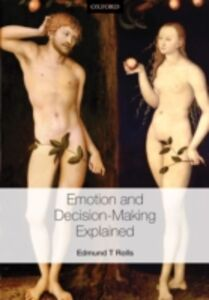 Ebook in inglese Emotion and Decision-making Explained Rolls, Edmund T.
