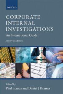 Ebook in inglese Corporate Internal Investigations: An International Guide