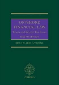 Foto Cover di Offshore Financial Law: Trusts and Related Tax Issues, Ebook inglese di Rose-Marie Antoine, edito da OUP Oxford