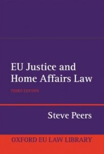 Ebook in inglese EU Justice and Home Affairs Law Peers, Steve