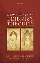 New Essays on Leibnizs Theodicy