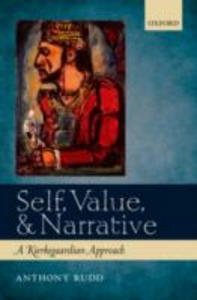 Ebook in inglese Self, Value, and Narrative: A Kierkegaardian Approach Rudd, Anthony