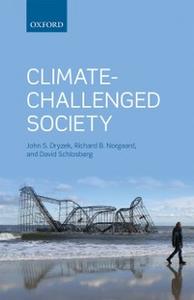 Ebook in inglese Climate-Challenged Society Dryzek, John S. , Norgaard, Richard B. , Schlosberg, David