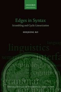 Ebook in inglese Edges in Syntax: Scrambling and Cyclic Linearization Ko, Heejeong