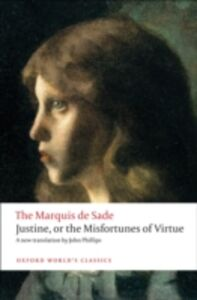 Foto Cover di Justine, or the Misfortunes of Virtue, Ebook inglese di The Marquis de Sade, edito da OUP Oxford