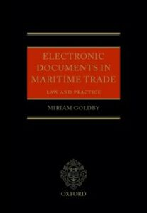 Ebook in inglese Electronic Documents in Maritime Trade: Law and Practice Goldby, Miriam