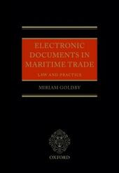 Electronic Documents in Maritime Trade: Law and Practice