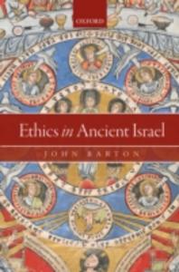 Ebook in inglese Ethics in Ancient Israel Barton, John