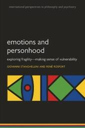 Emotions and Personhood: Exploring Fragility - Making Sense of Vulnerability