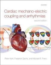 Cardiac Mechano-Electric Coupling and Arrhythmias