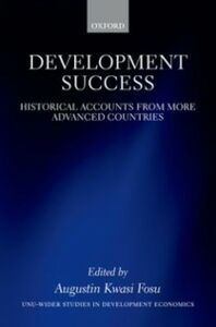 Ebook in inglese Development Success: Historical Accounts from More Advanced Countries -, -