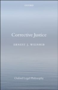 Ebook in inglese Corrective Justice Weinrib, Ernest J.