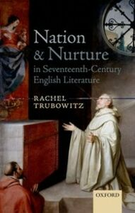 Foto Cover di Nation and Nurture in Seventeenth-Century English Literature, Ebook inglese di Rachel Trubowitz, edito da OUP Oxford