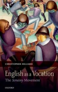 Ebook in inglese English as a Vocation: The 'Scrutiny' Movement Hilliard, Christopher