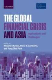 Global Financial Crisis and Asia: Implications and Challenges