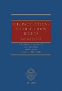 Ebook in inglese Protections for Religious Rights: Law and Practice Cross, Tom , Dingemans, Sir James , Masood, Hafsah , Yeginsu, Can