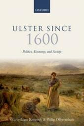 Ulster Since 1600: Politics, Economy, and Society