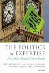 Politics of Expertise: How NGOs Shaped Modern Britain