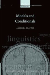 Ebook in inglese Modals and Conditionals: New and Revised Perspectives Kratzer, Angelika