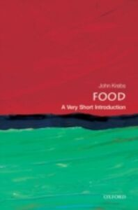Ebook in inglese Food: A Very Short Introduction Krebs, John