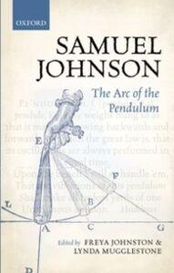Foto Cover di Samuel Johnson: The Arc of the Pendulum, Ebook inglese di  edito da OUP Oxford