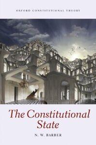 Foto Cover di Constitutional State, Ebook inglese di Nick Barber, edito da OUP Oxford