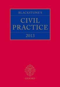 Foto Cover di Blackstone's Civil Practice 2013, Ebook inglese di  edito da OUP Oxford