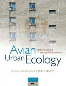 Ebook in inglese Avian Urban Ecology: Behavioural and Physiological Adaptations -, -
