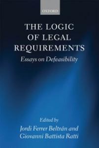 Ebook in inglese Logic of Legal Requirements: Essays on Defeasibility -, -