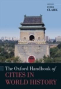 Ebook in inglese Oxford Handbook of Cities in World History -, -