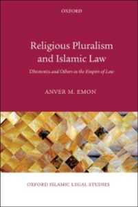 Ebook in inglese Religious Pluralism and Islamic Law: Dhimmis and Others in the Empire of Law Emon, Anver M.