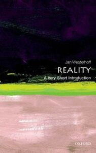 Foto Cover di Reality: A Very Short Introduction, Ebook inglese di Jan Westerhoff, edito da OUP Oxford
