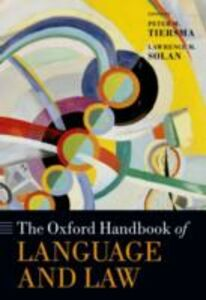 Ebook in inglese Oxford Handbook of Language and Law Solan, Lawrence
