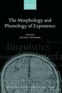 Ebook in inglese Morphology and Phonology of Exponence -, -