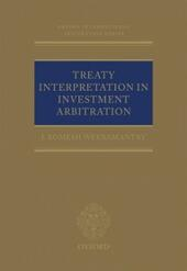 Treaty Interpretation in Investment Arbitration