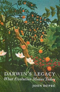 Ebook in inglese Darwin's Legacy: What Evolution Means Today Dupre, John A.