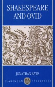 Ebook in inglese Shakespeare and Ovid Bate, Jonathan