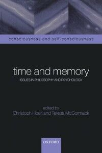 Foto Cover di Time and Memory: Issues in Philosophy and Psychology, Ebook inglese di  edito da Clarendon Press