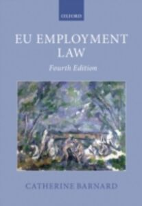 Foto Cover di EU Employment Law, Ebook inglese di Catherine Barnard, edito da OUP Oxford