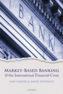 Ebook in inglese Market-Based Banking and the International Financial Crisis -, -
