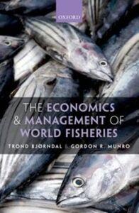 Ebook in inglese Economics and Management of World Fisheries Bj&oslash , rndal, Trond , Munro, Gordon