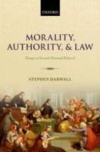 Foto Cover di Morality, Authority, and Law: Essays in Second-Personal Ethics I, Ebook inglese di Stephen Darwall, edito da OUP Oxford