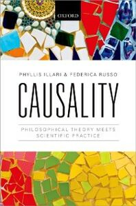 Ebook in inglese Causality: Philosophical Theory meets Scientific Practice Illari, Phyllis , Russo, Federica