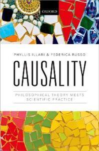 Foto Cover di Causality: Philosophical Theory meets Scientific Practice, Ebook inglese di Phyllis Illari,Federica Russo, edito da OUP Oxford
