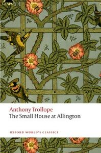 Ebook in inglese Small House at Allington: The Chronicles of Barsetshire Trollope, Anthony