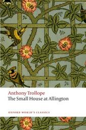 Small House at Allington: The Chronicles of Barsetshire