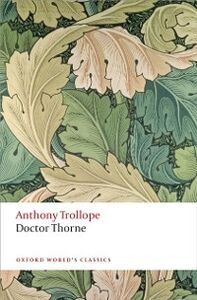 Foto Cover di Doctor Thorne: The Chronicles of Barsetshire, Ebook inglese di Anthony Trollope, edito da OUP Oxford